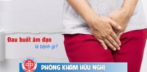 đau buốt âm đạo là bệnh gì